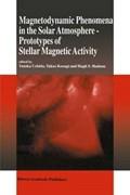 Magnetodynamic Phenomena in the Solar Atmosphere   Yutaka Uchida ; Takeo Kosugi ; Hugh S. Hudson  