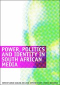 Power, Politics and Identity in South African Media | auteur onbekend |