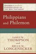 Philippians and Philemon | Longenecker, Bruce W. ; Thompson, James W. |