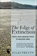 The Edge of Extinction | Jules N. Pretty |