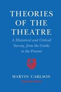 Theories of the Theatre   Marvin A. Carlson  