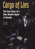 Cargo of Lies   Dean Beeby  