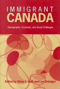 Immigrant Canada   Shiva S. Halli ; Leo Driedger  