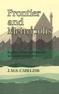 Frontier and Metropolis   J. M. S. Careless  
