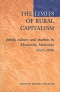 The Limits of Rural Capitalism   Kenneth M. Sylvester  