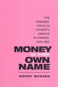 Money in Their Own Name | Wendy McKeen |