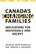 Canada's Changing Families | Kevin McQuillan ; Zenaida R. Ravanera |
