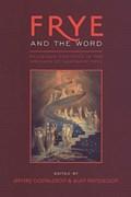 Frye and the Word   Jeffery Donaldson ; Alan Mendelson  