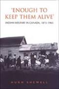 'Enough to Keep Them Alive'   Hugh E. Q. Shewell  