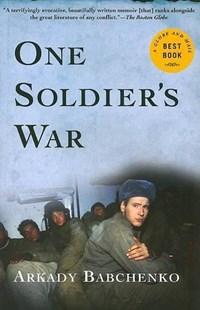 One Soldier's War | Arkady Babchenko |
