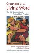 Grounded in the Living Word | Denise Dombkowski Hopkins ; Michael S. Koppel |