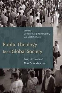 Public Theology for a Global Society   Deidre King Hainsworth  