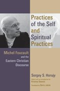 Practices of the Self and Spiritual Practices | Sergey S. Horujy |