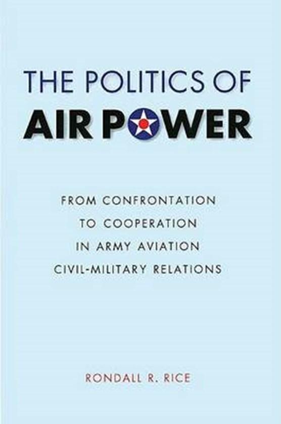 The Politics of Air Power
