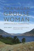 Okanagan Grouse Woman | Lottie Lindley |