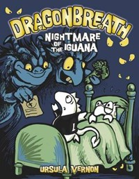 Nightmare of the Iguana | Ursula Vernon |