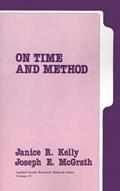 On Time and Method   Kelly, Janice ; McGrath, Joseph Edward  