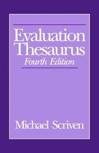 Evaluation Thesaurus | Michael Scriven |
