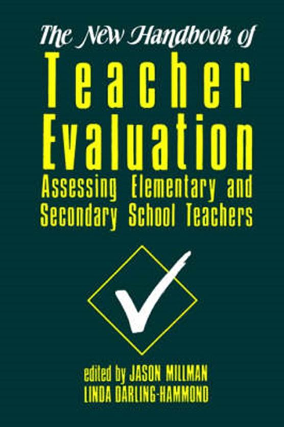 The New Handbook of Teacher Evaluation