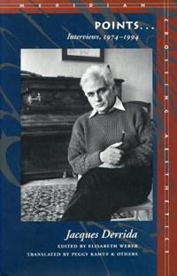 Points...   Jacques Derrida  