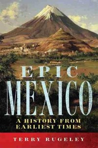 Epic Mexico   Terry Rugeley  