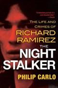 The Night Stalker   Philip Carlo  