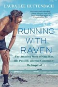 Running With Raven | Laura Lee P. Huttenbach |