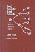 Good Schools/Real Schools   Dean Fink  