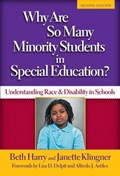 Why Are So Many Minority Students in Special Education?   Harry, Beth ; Klingner, Janette  