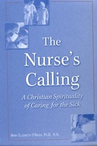 The Nurse's Calling | Mary Elizabeth O'brien |