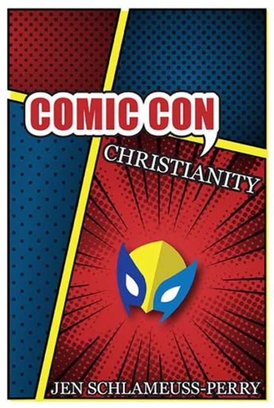 Comic Con Christianity