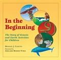 In the Beginning | Michael J. Caduto |