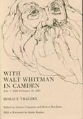 With Walt Whitman in Camden   Horace Traubel  
