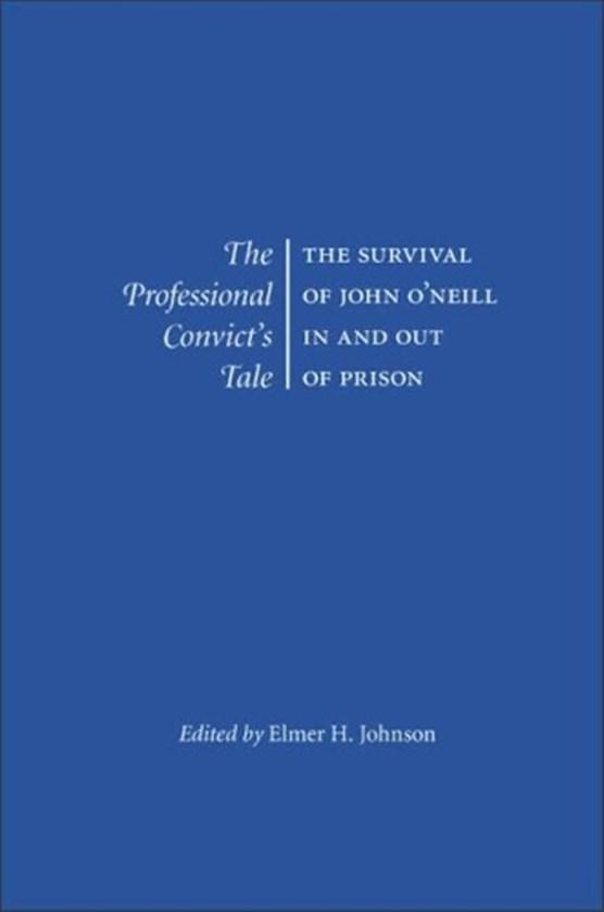 The Professional Convict's Tale