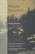 Winter Dialogue   Mi-Osz, Tomas Venclova ; Senechal, Diana ; Czes-aw  