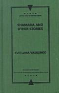 Shamara and Other Stories | S. V Vasilenko |