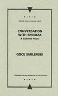 Conversation with Spinoza | Goce Smilevski |