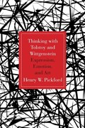 Thinking With Tolstoy and Wittgenstein | Henry Pickford |