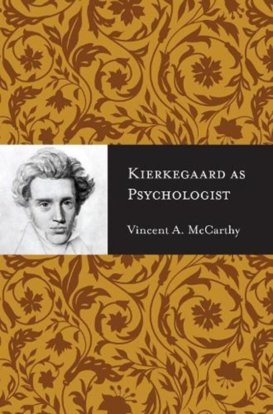 Kierkegaard as Psychologist