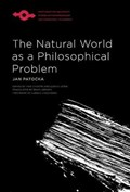 The Natural World as a Philosophical Problem   Jan Pato?ka  