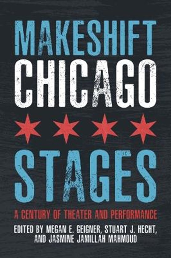 Makeshift Chicago Stages