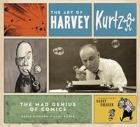 The Art of Harvey Kurtzman   Kitchen, Denis ; Buhle, Paul  