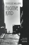 Fugitive Kind | Tennessee Williams |