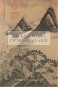 The Late Poems of Wang An-Shih   Wang An-shih ; David Hinton  