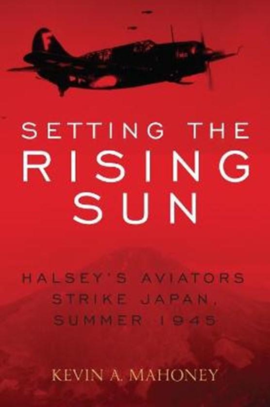 Setting the Rising Sun