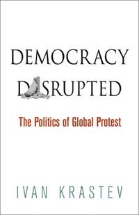Democracy Disrupted | Ivan Krastev |
