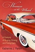 Women at the Wheel   Katherine J. Parkin  