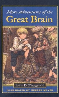 More Adventures of the Great Brain | John D. Fitzgerald |