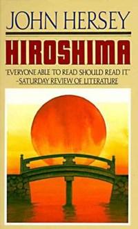 Hiroshima | John Hersey |