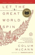 Let the great world spin   Colum McCann  